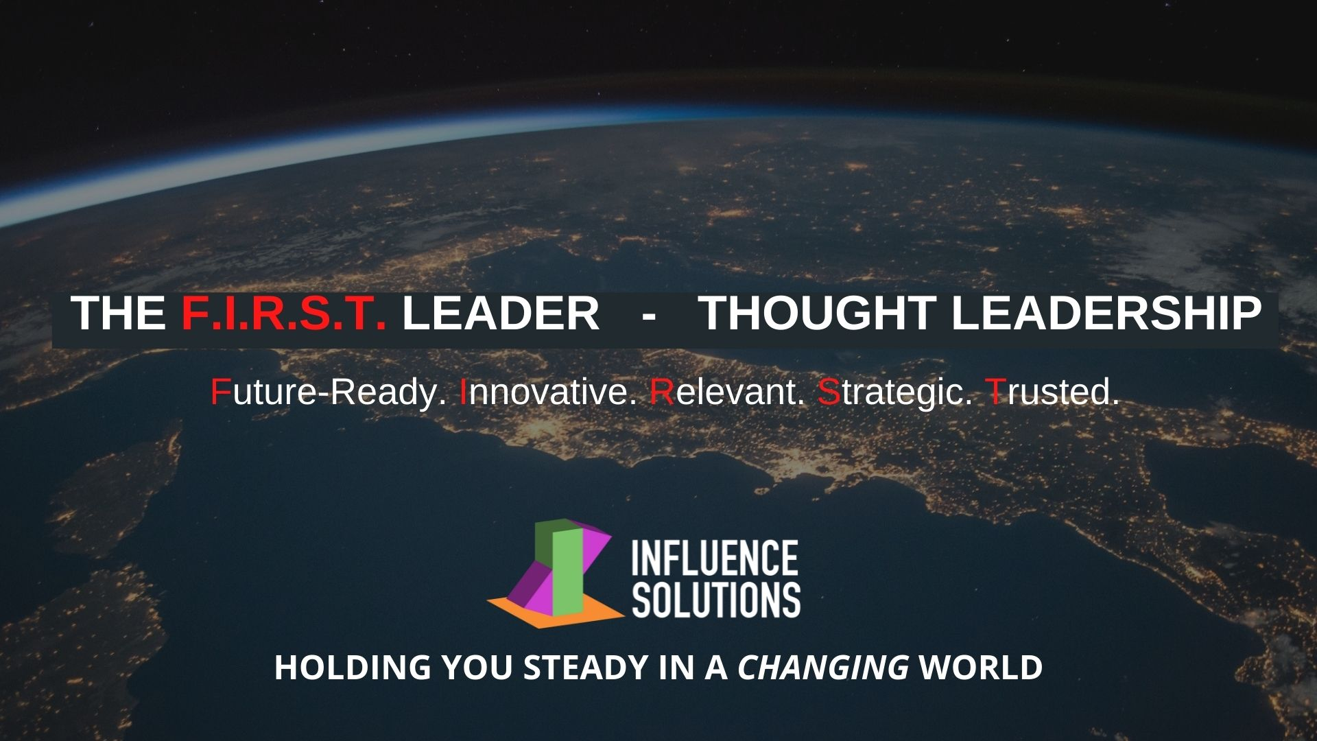 F.I.R.S.T. Leader - Thought Leadership